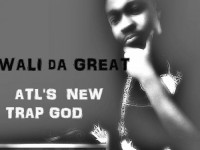 Wali Da Great - ATL's NEW Trap God