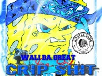 Wali Da Great - Crip Shit