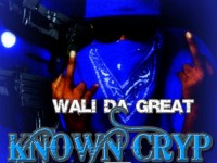 Wali Da Great - Known Cryp 4