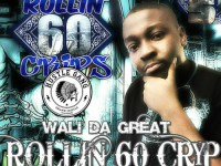 Wali Da Great - Rollin 60 Cryp