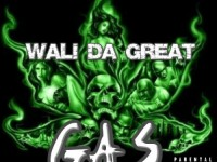 Wali Da Great - Gas