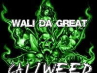 Wali Da Great - Cali Weed